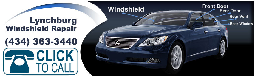 Windshield Repair and Replacement Lynchburg VA